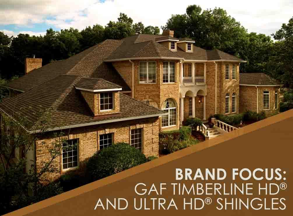 Brand Focus Gaf Timberline Hd 174 And Ultra Hd 174 Shingles