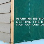 Planning Re-Siding, Getting the Best from Your Contractor