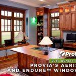 Best Benefits of ProVia's Aeris™ and Endure™ Windows
