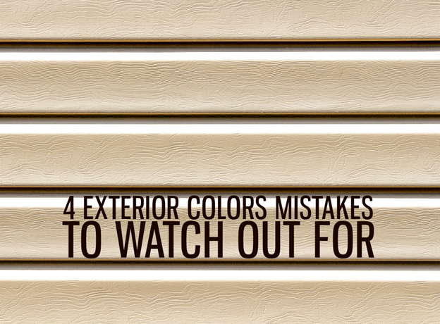 4 EXTERIOR COLORS MISTAKES TO WATCH OUT FOR