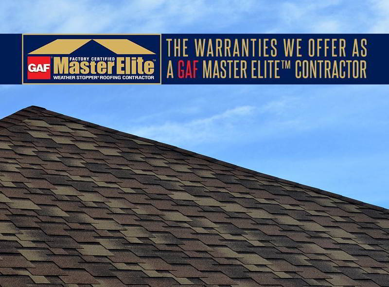 The Warranties We Offer as a GAF Master Elite Contractor